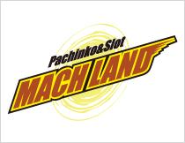 パチンコ マッハランド